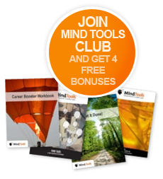 Join Mind Tools Club and get 4 FREE bonuses