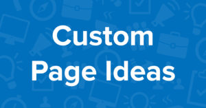 Collateral - Custom Page Ideas