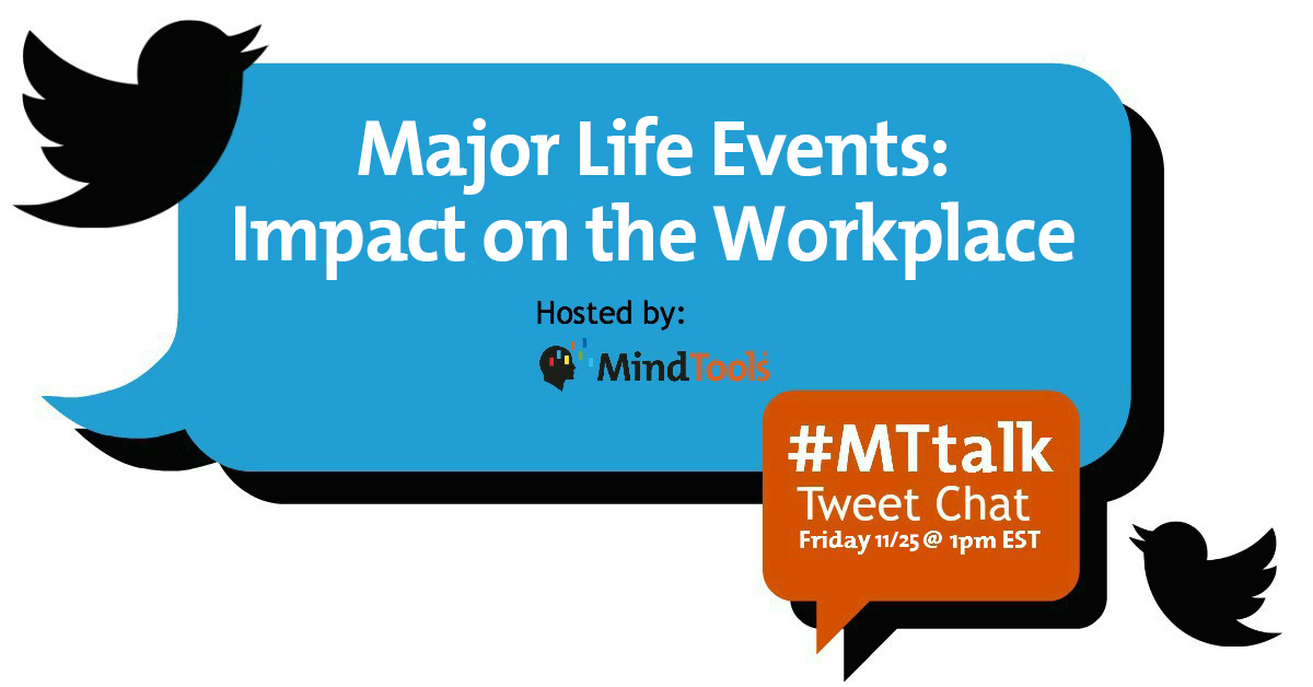 #MTtalk: Major Life Events: Impact on the Workplace