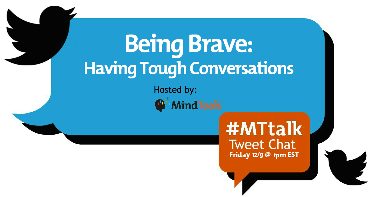 #MTtalk: Being Brave: Having Tough Conversations