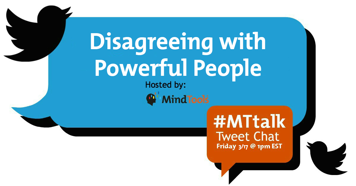 #MTtalk Disagreeing With Powerful People