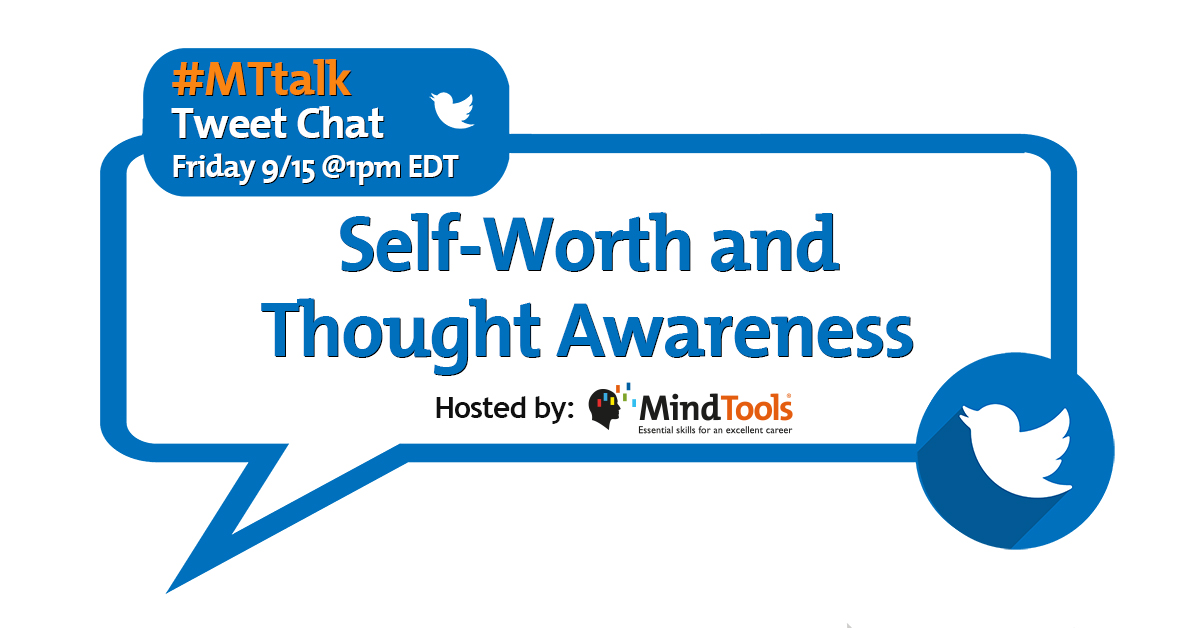Self-Worth and Thought Awareness: Join Our #MTtalk