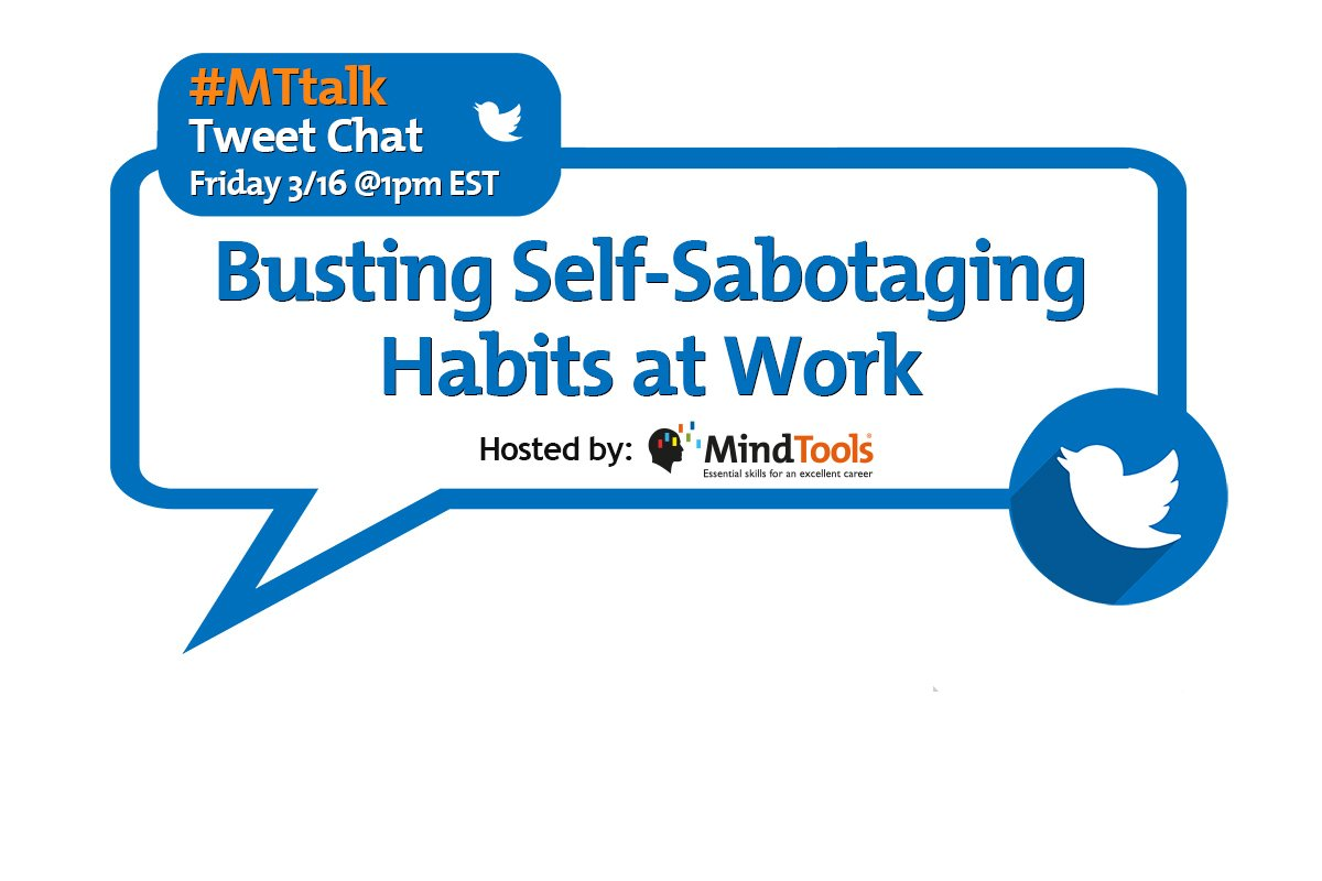 Busting Self-Sabotaging Habits at Work