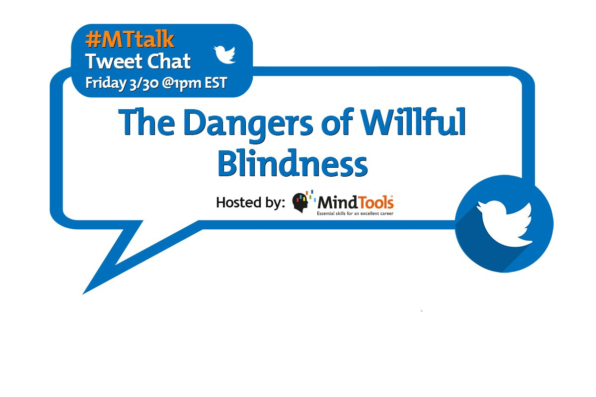 The Dangers of Willful Blindness - #MTtalk