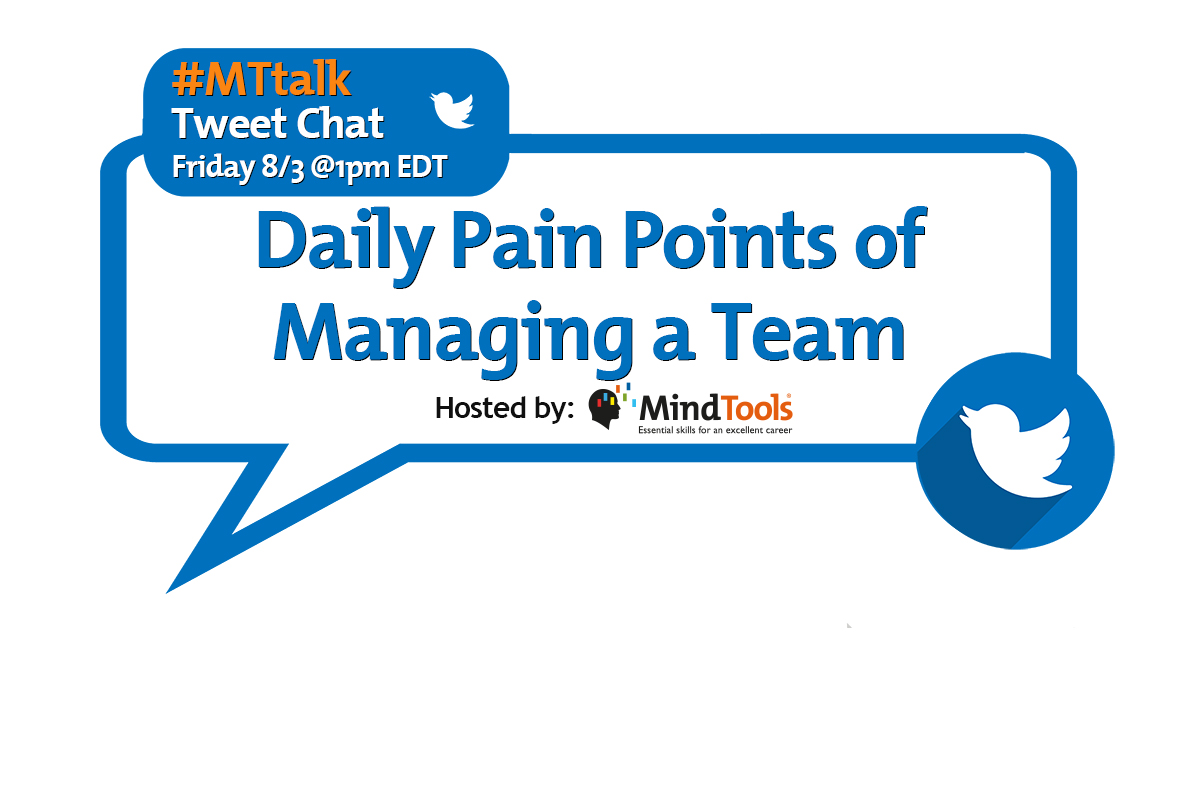 Daily Pain Points of Managing a Team - Join Our #MTtalk!