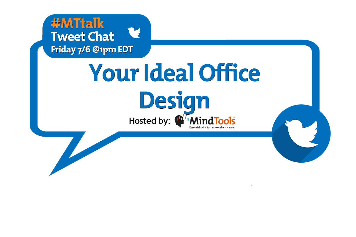 Your Ideal Office Design - Join Our #MTtalk!