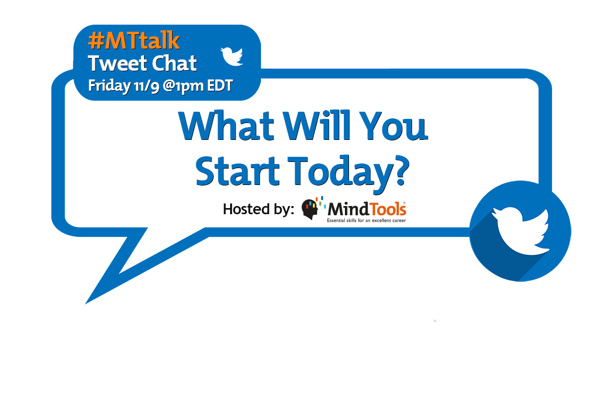 What Will You Start Today? – Join Our #MTtalk!