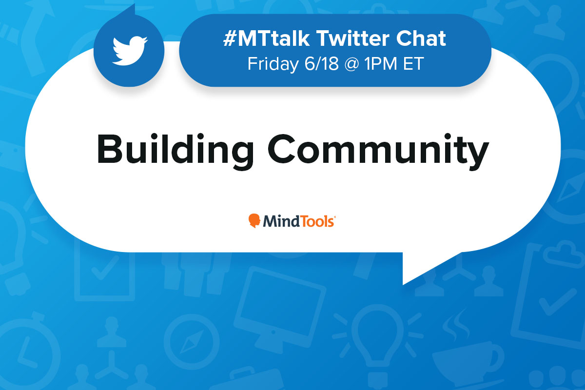 Building Community - Join Our #MTtalk!
