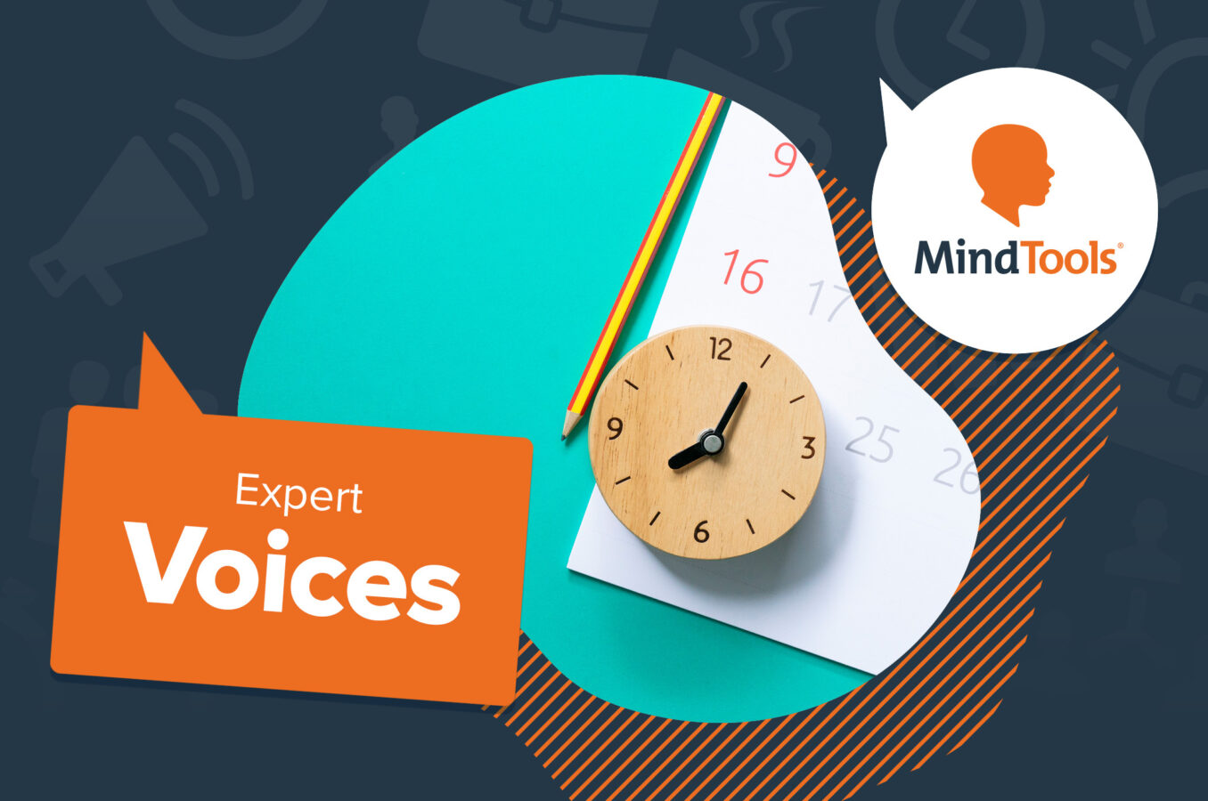 Take Charge of Your Time - Mind Tools Expert Voices