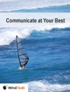 Communicate at Your Best!