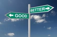 Good/Better Sign