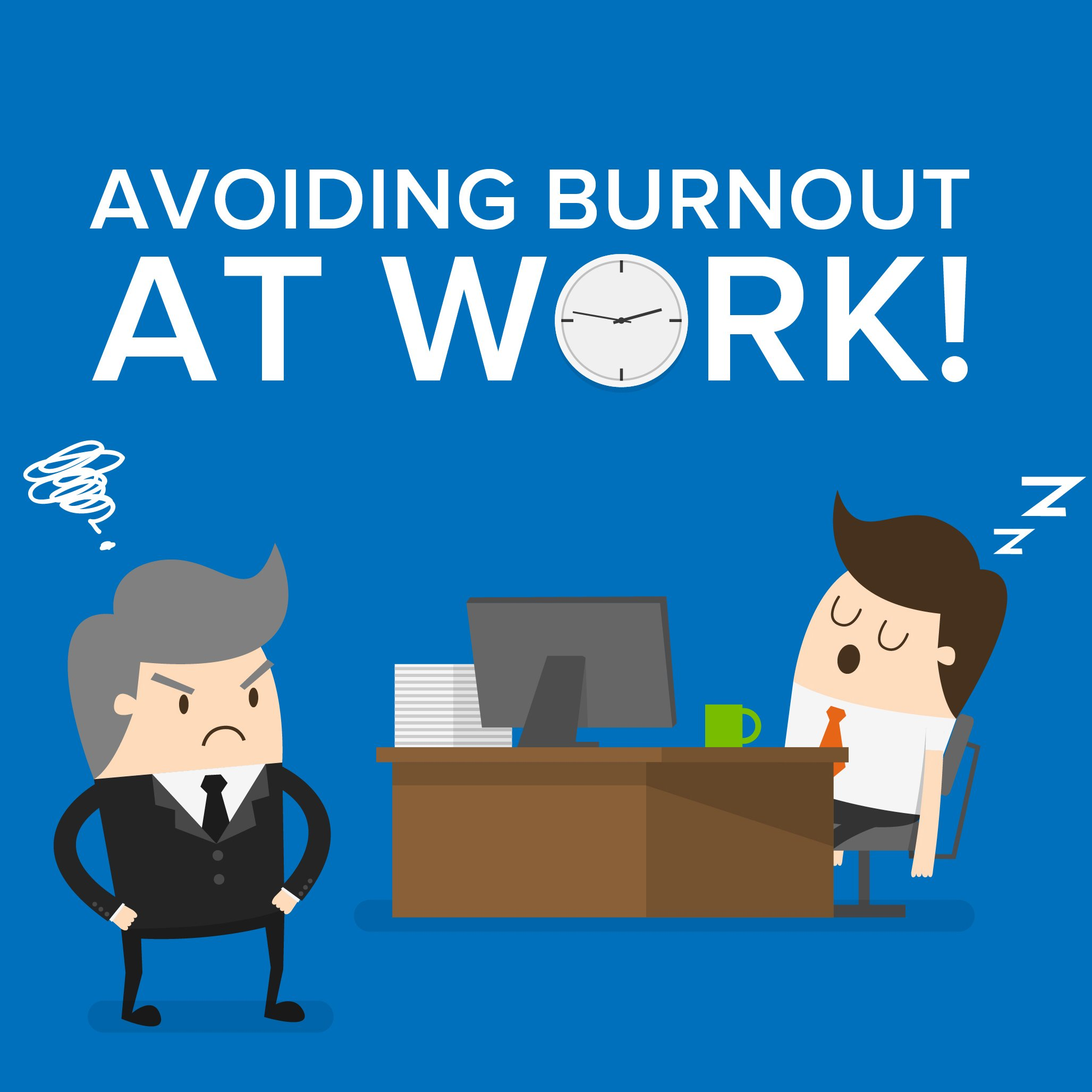Avoiding Burnout at Work! Infographic