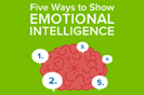 Five Ways to Show Emotional Intelligence