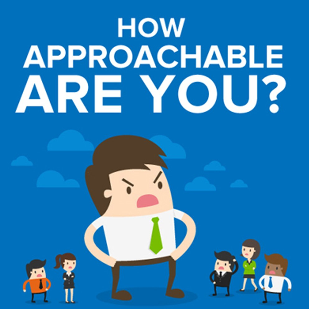 How Approachable Are You Communication Skills From