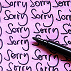 How Can I Stop Saying Sorry All the Time?